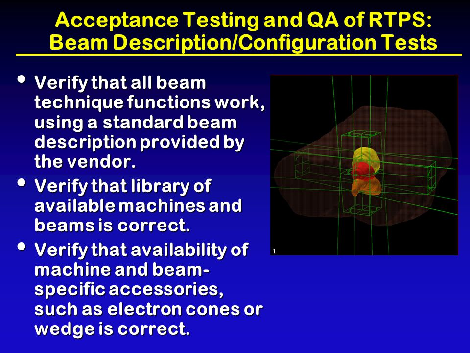 Acceptance Testing and QA of RTPS: Beam Description/Configuration Tests