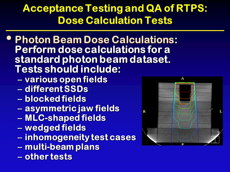 Acceptance Testing and QA of RTPS: Dose Calculation Tests