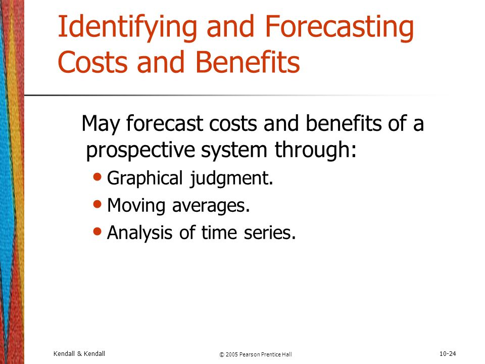 Identifying and Forecasting Costs and Benefits