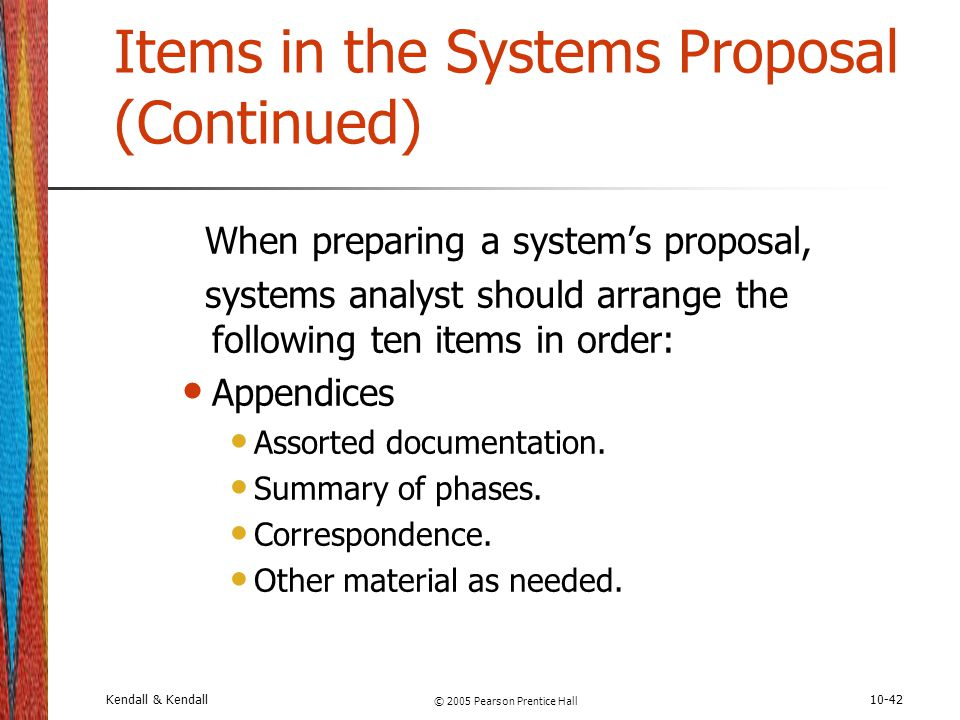 Items in the Systems Proposal (Continued)