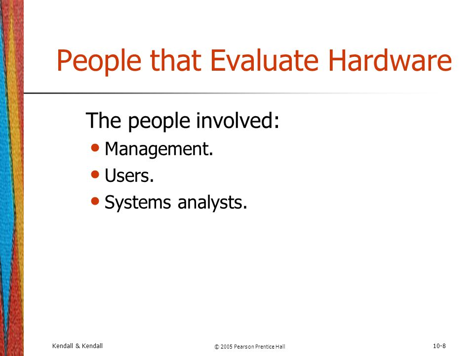 People that Evaluate Hardware