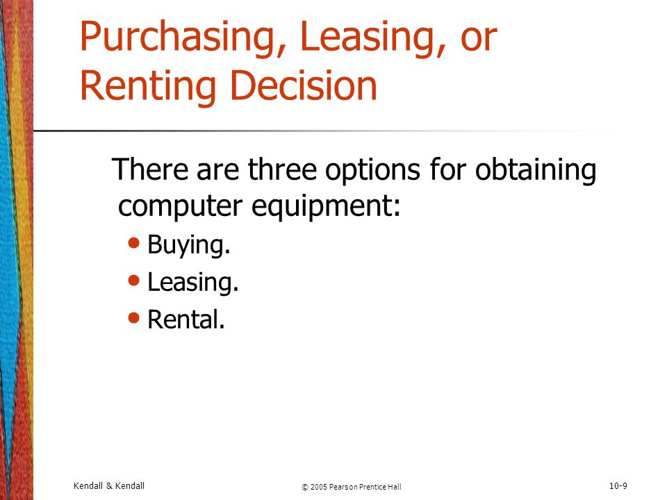 Purchasing, Leasing, or Renting Decision