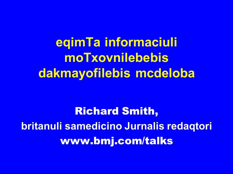 eqimTa informaciuli moTxovnilebebis dakmayofilebis mcdeloba