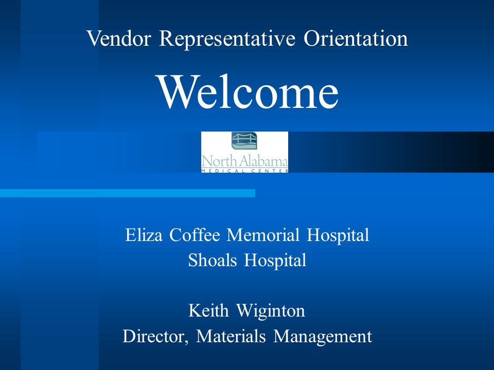 Welcome Vendor Representative Orientation