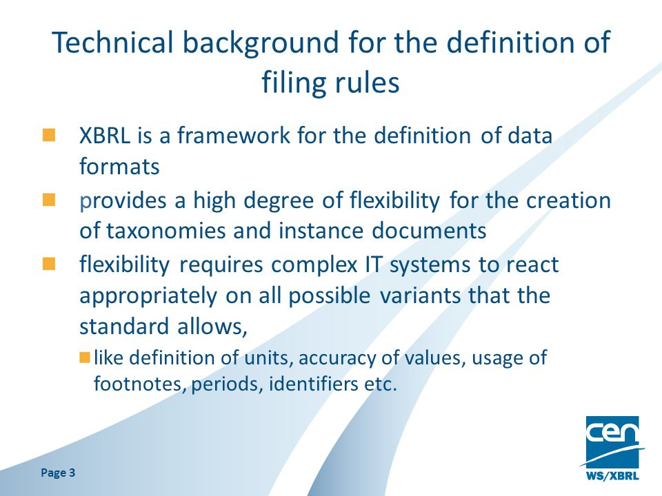 Technical background for the definition of filing rules