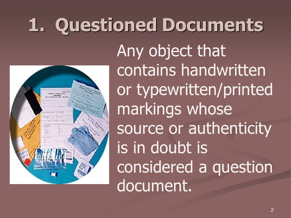 1. Questioned Documents