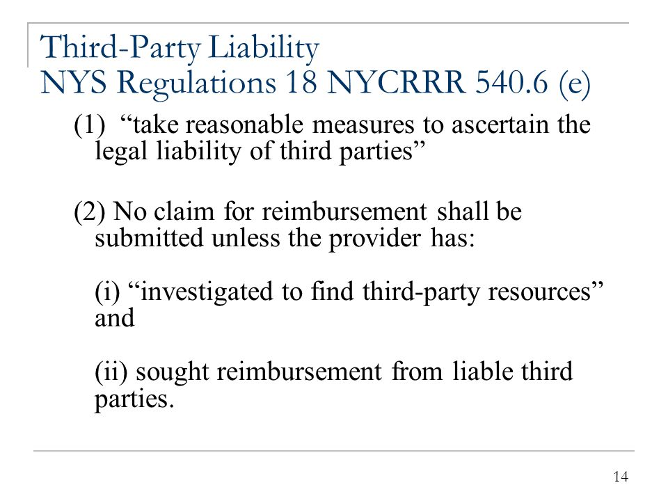 Third Party Liability NYS Regulations 18 NYCRRR 540.6 (e)