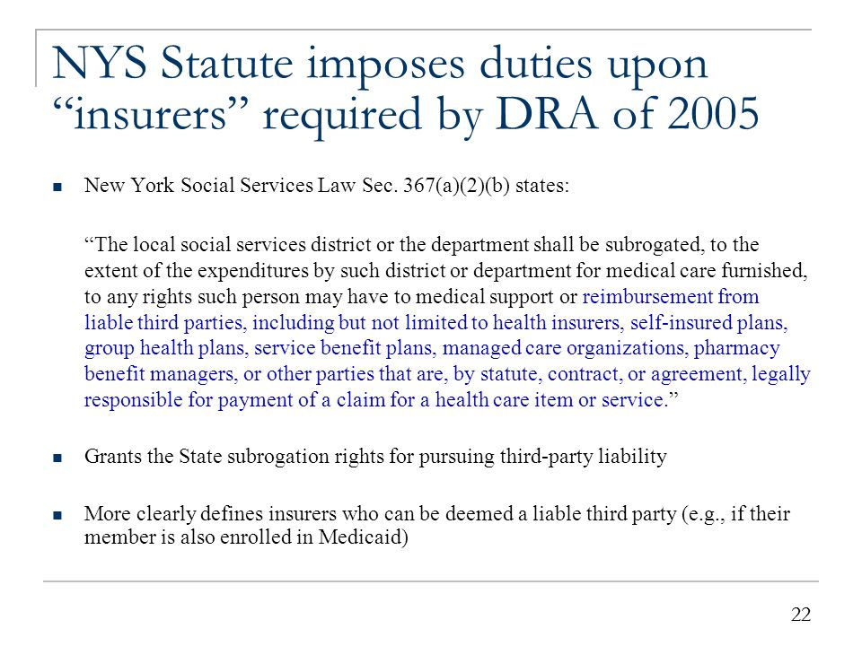 NYS Statute imposes duties upon insurers required by DRA of 2005 (continued)