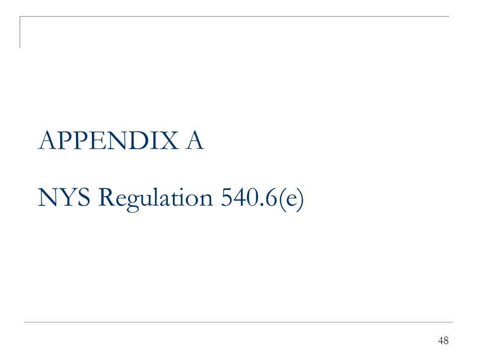 Third-Party Liability NYS Regulations 540.6 (e)