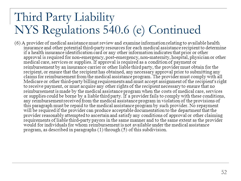 Third Party Liability NYS Regulations 540.6 (e) Continued