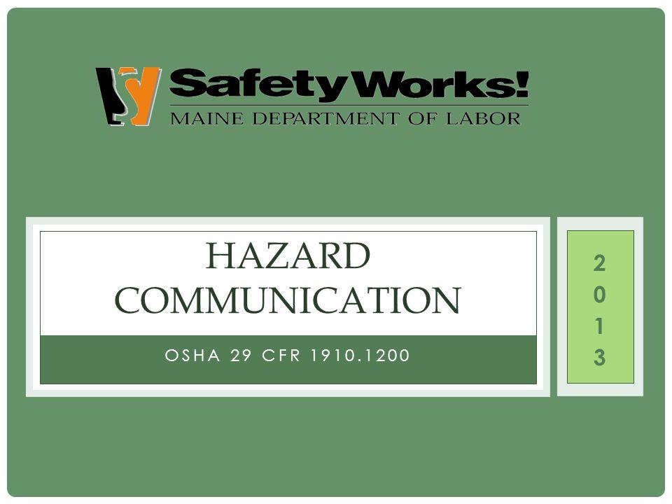 Hazard Communication 2013 OSHA 29 CFR 1910.1200