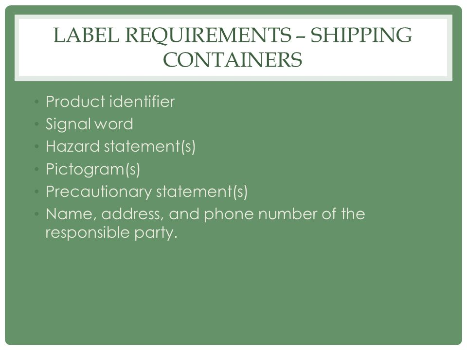 Label Requirements – shipping containers