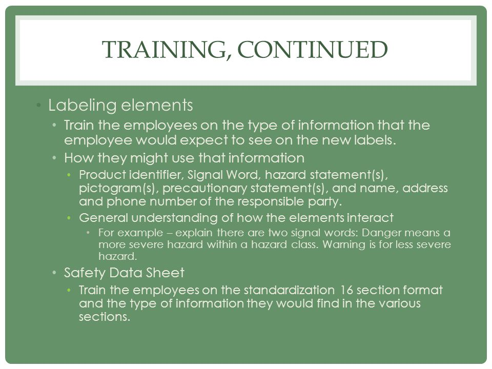 Training, continued Labeling elements