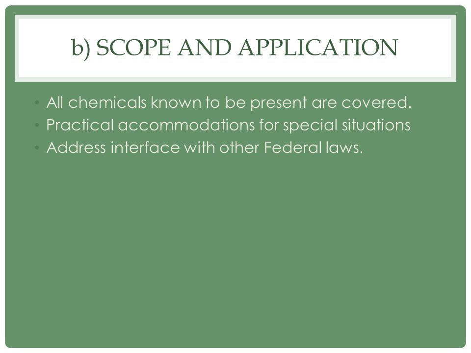 b) Scope and Application