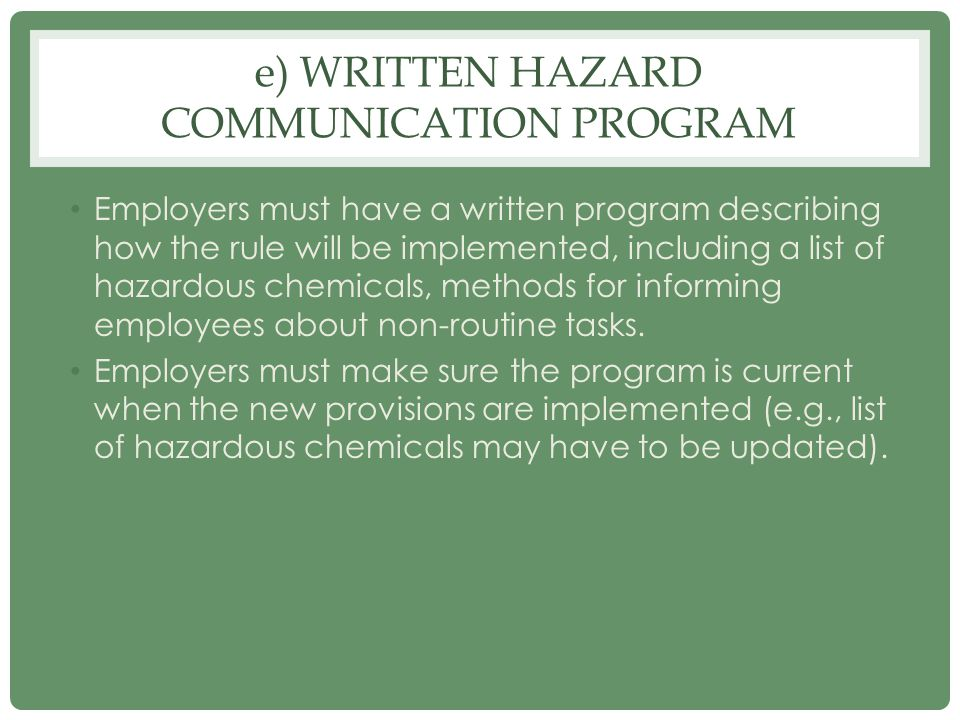 e) Written hazard communication program