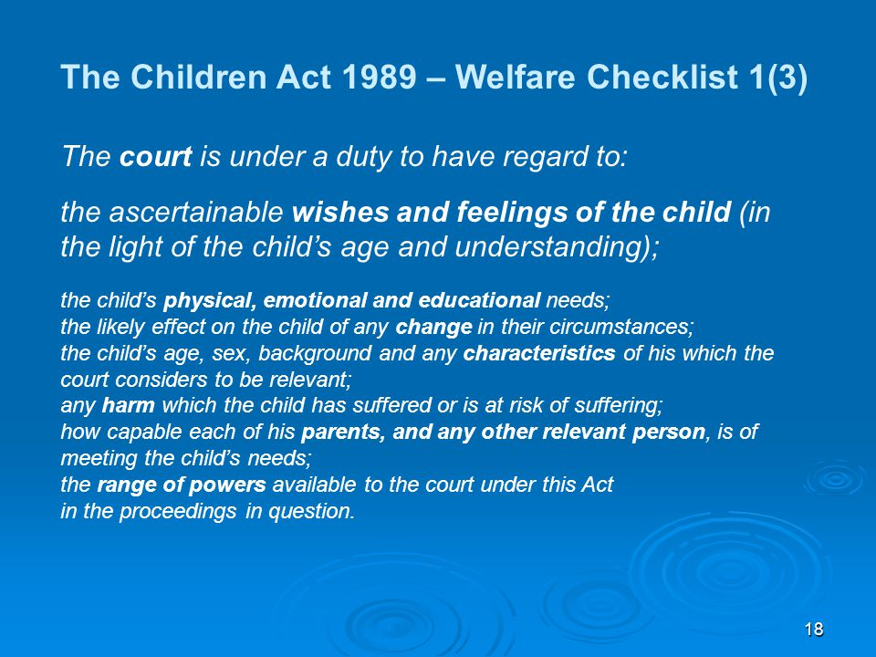 The Children Act 1989 – Welfare Checklist 1(3)