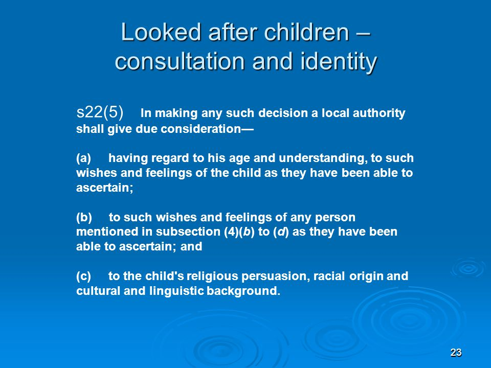 Looked after children – consultation and identity
