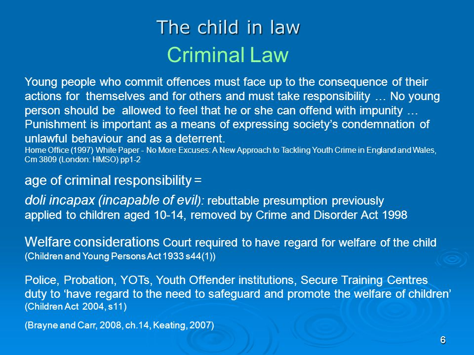 Criminal Law The child in law age of criminal responsibility =