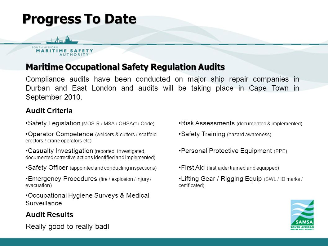 Progress To Date Maritime Occupational Safety Regulation Audits