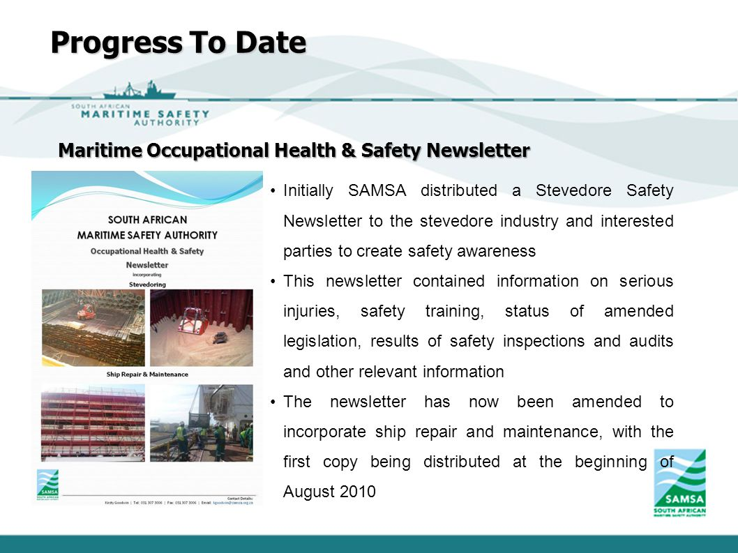 Progress To Date Maritime Occupational Health & Safety Newsletter