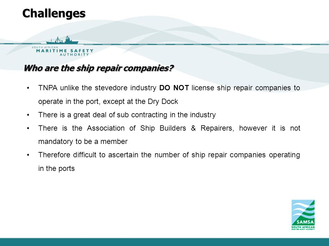 Challenges Who are the ship repair companies