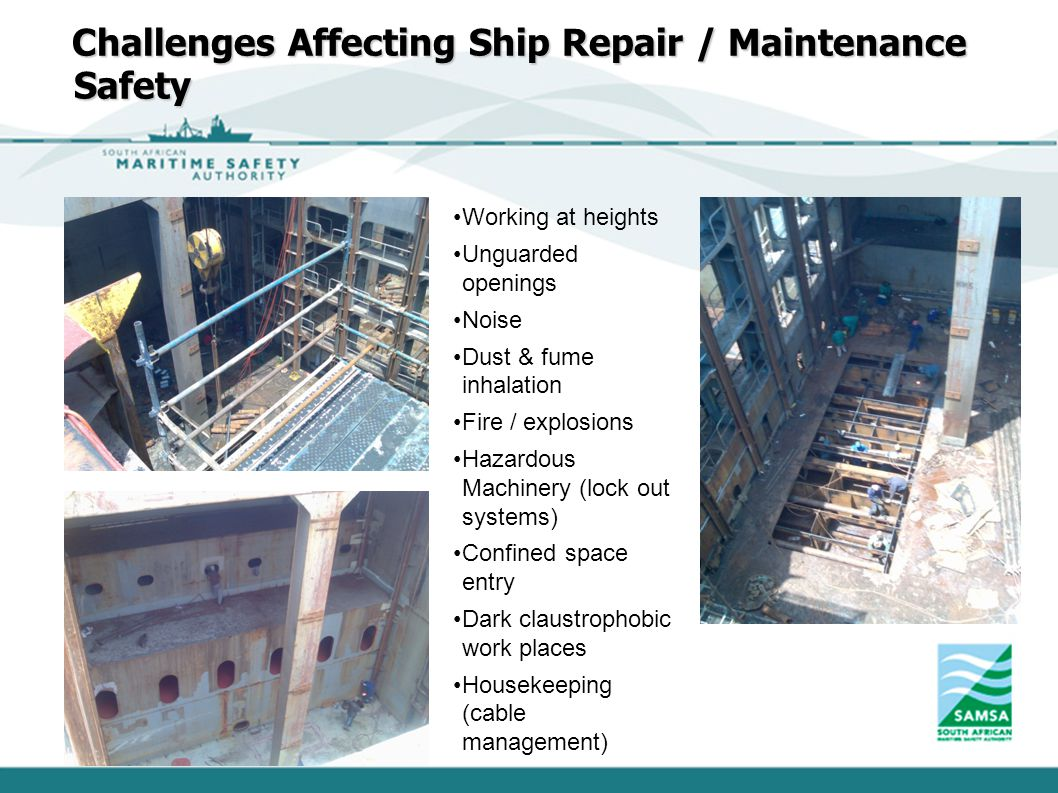 Challenges Affecting Ship Repair / Maintenance Safety