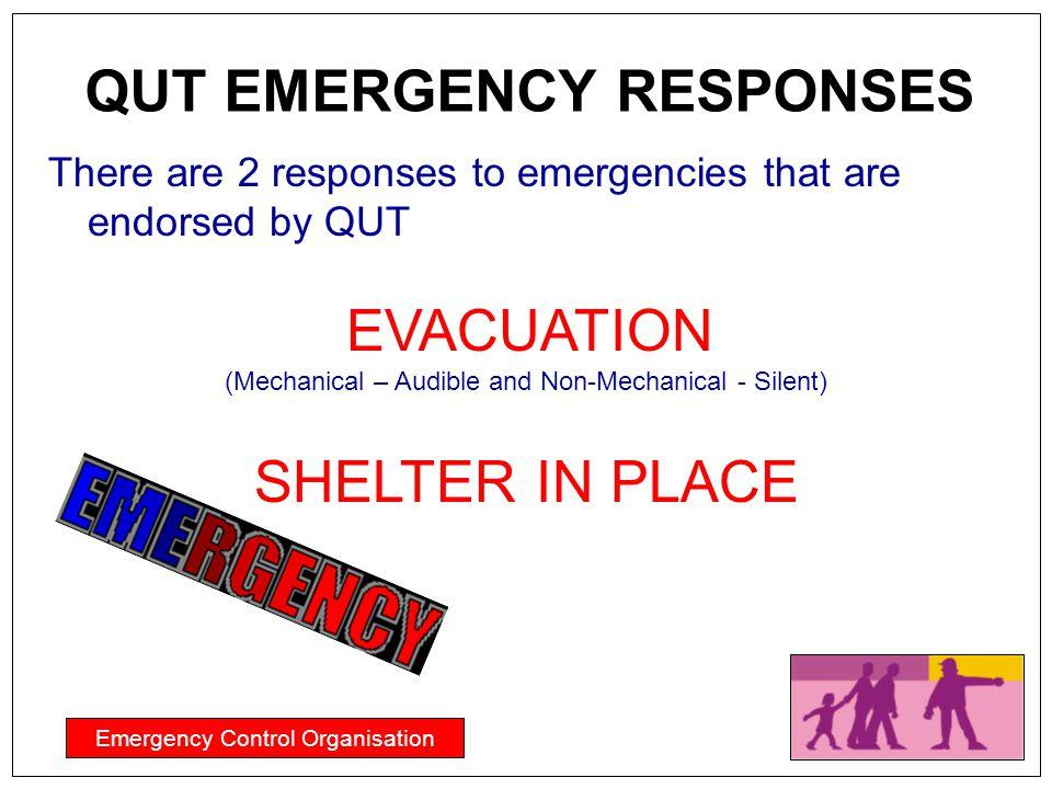 QUT EMERGENCY RESPONSES