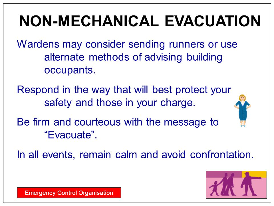 NON-MECHANICAL EVACUATION