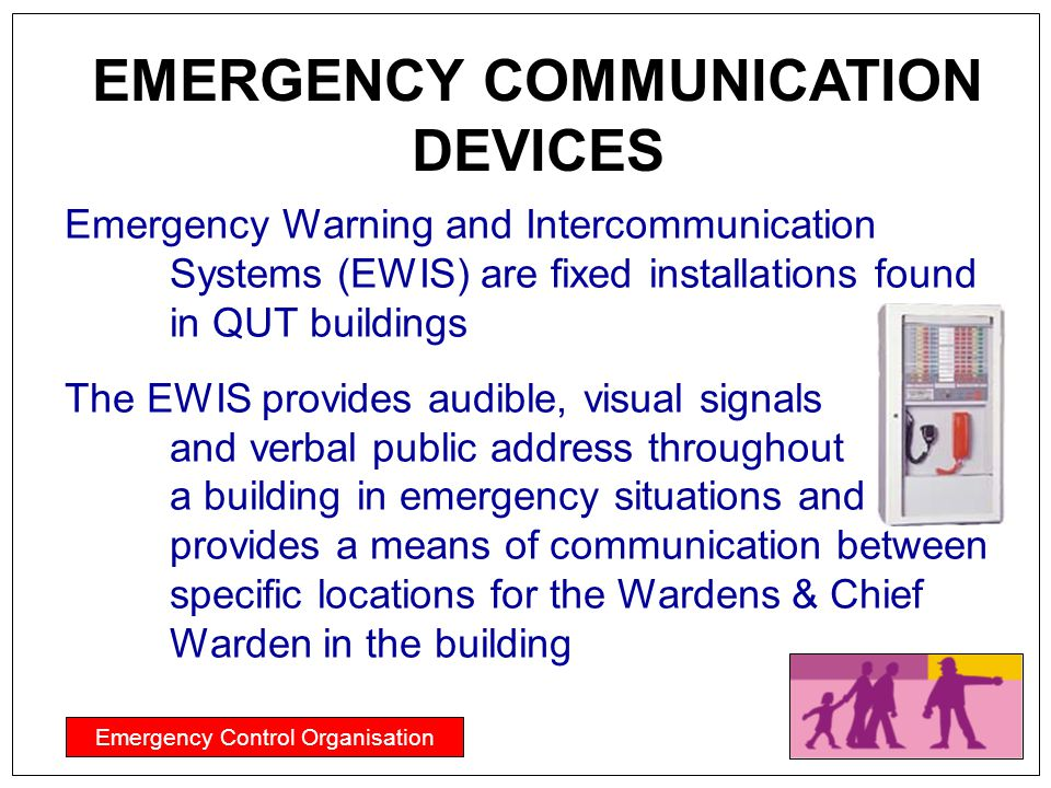 EMERGENCY COMMUNICATION DEVICES
