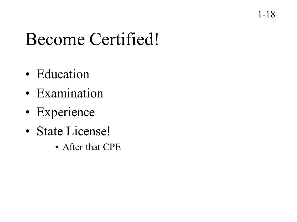 Become Certified! Education Examination Experience State License! 1-18