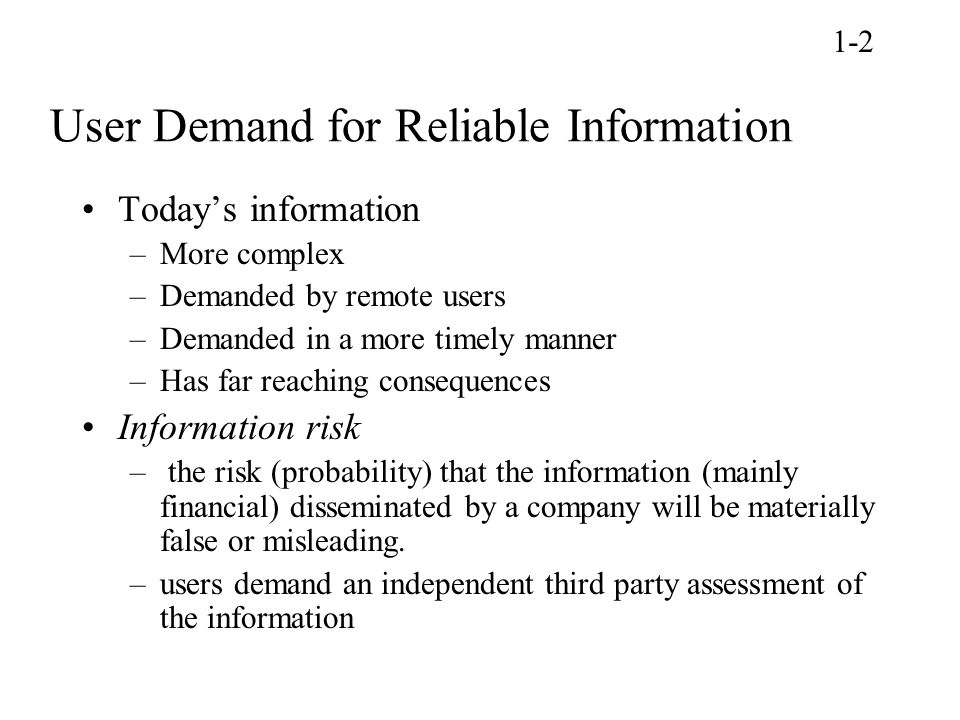 User Demand for Reliable Information