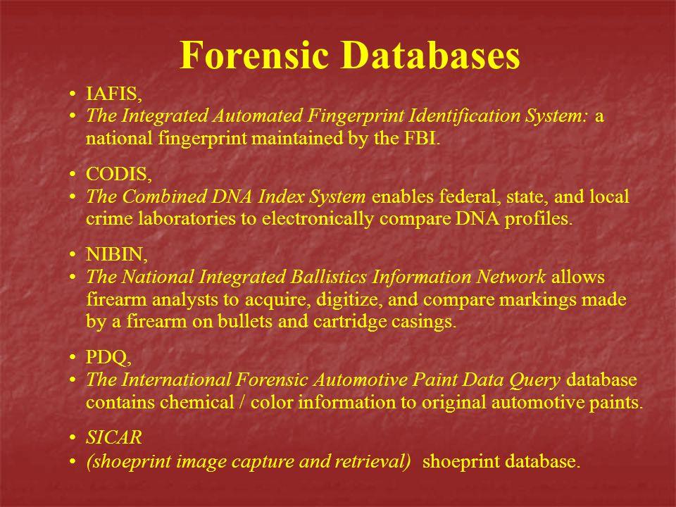 Forensic Databases IAFIS,