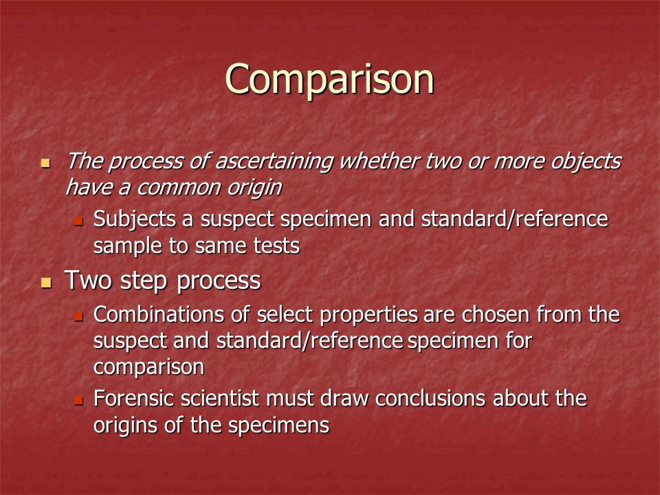 Comparison Two step process