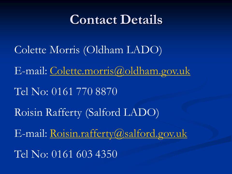 Contact Details Colette Morris (Oldham LADO)