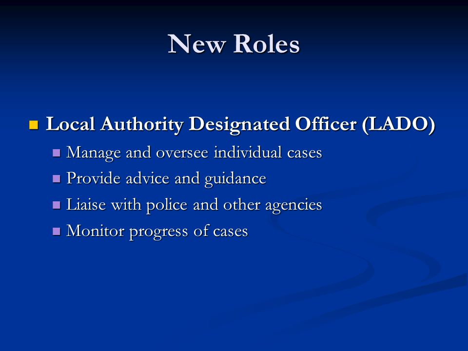 New Roles Local Authority Designated Officer (LADO)