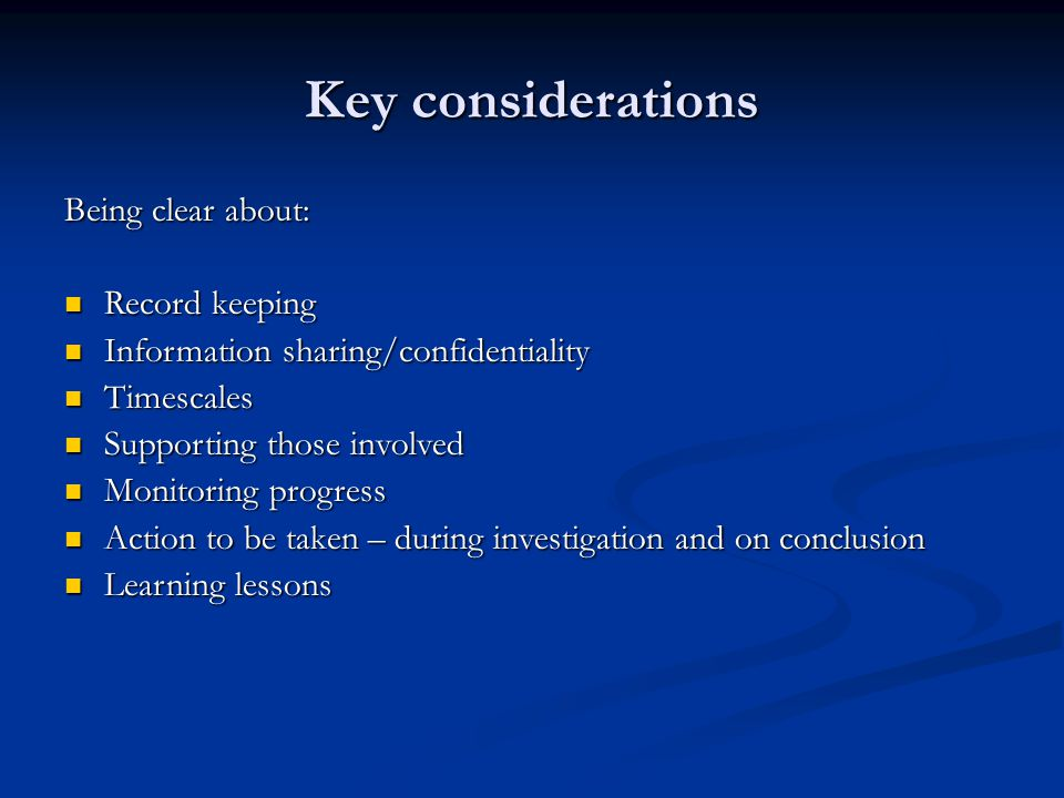 Key considerations Being clear about: Record keeping