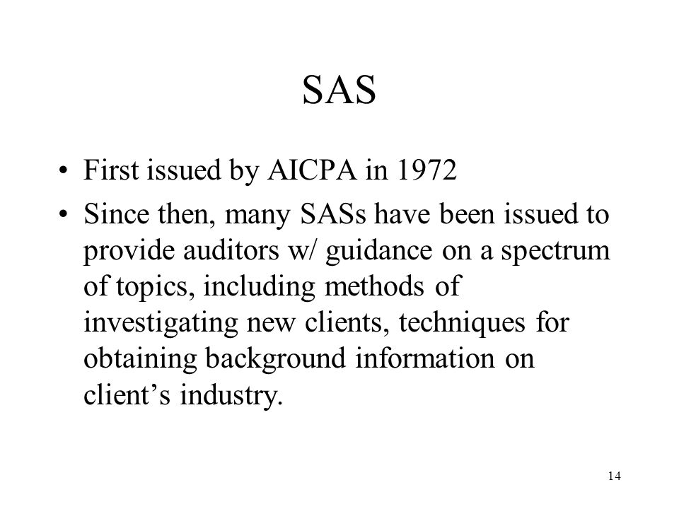 SAS First issued by AICPA in 1972