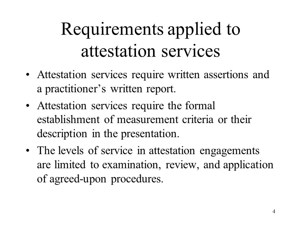 Requirements applied to attestation services