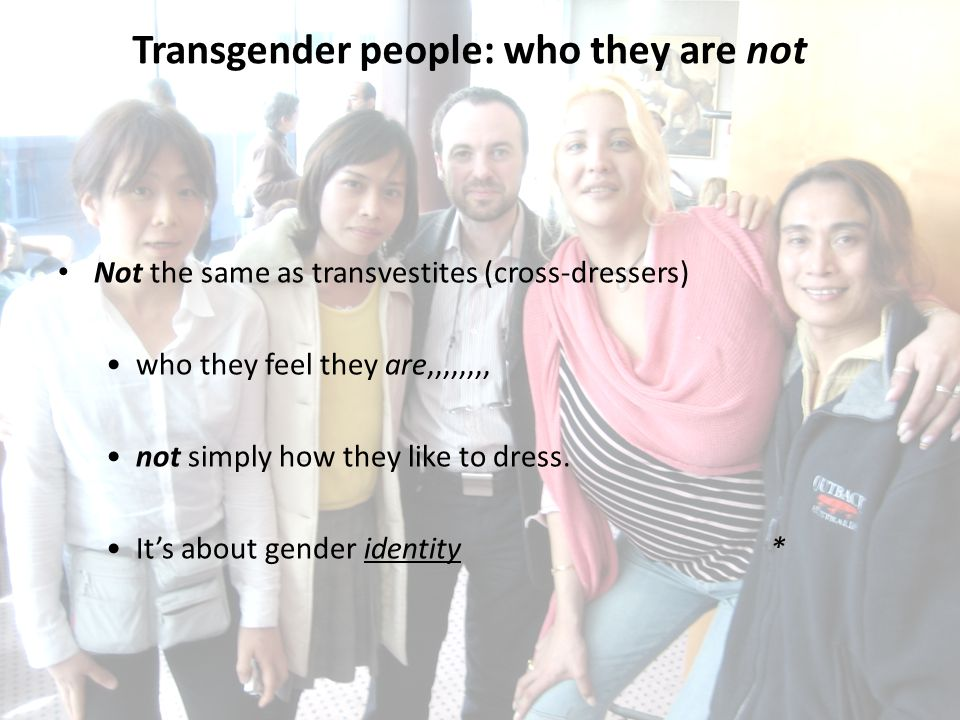 Transgender people: who they are not