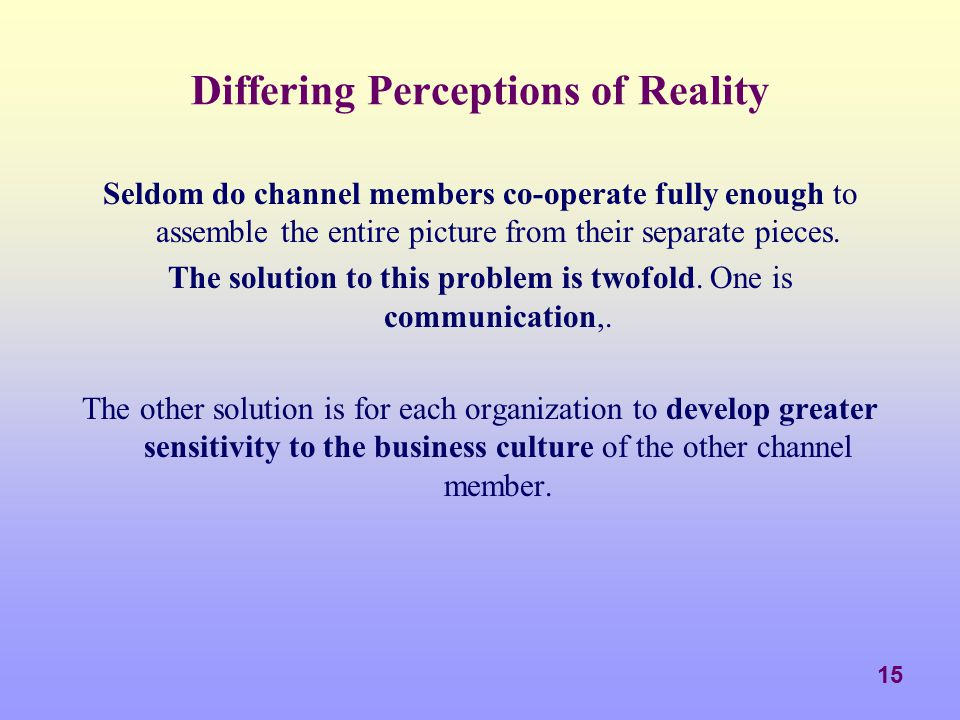 Differing Perceptions of Reality