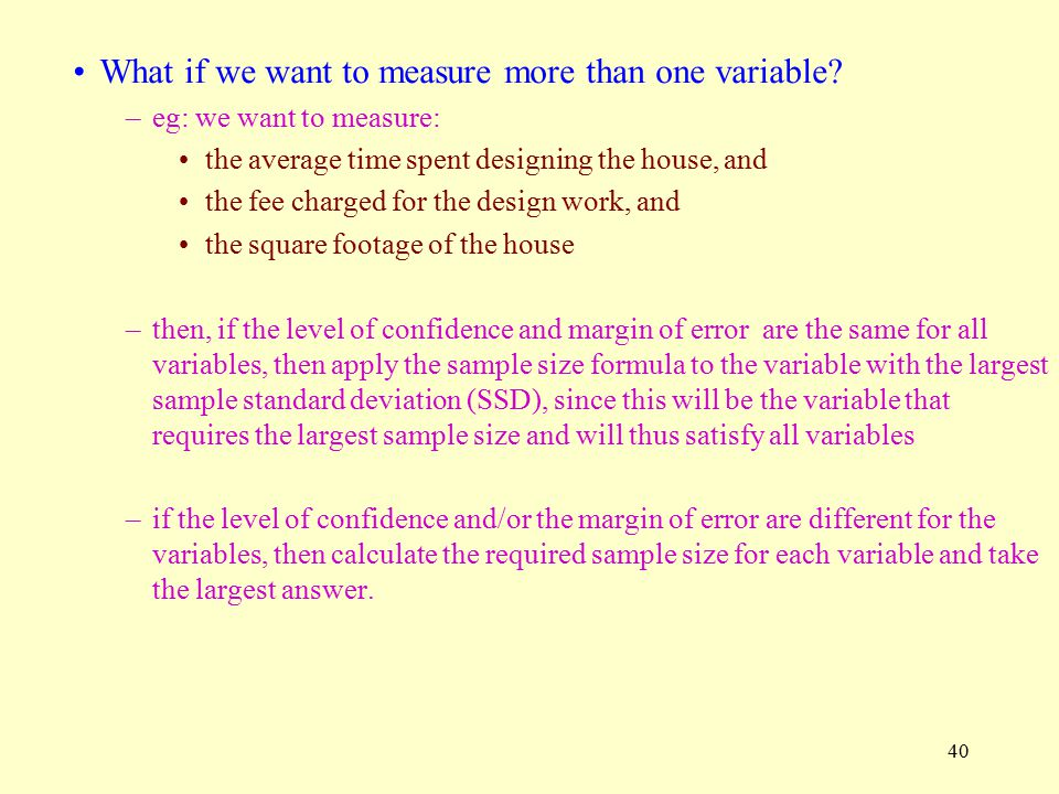 What if we want to measure more than one variable