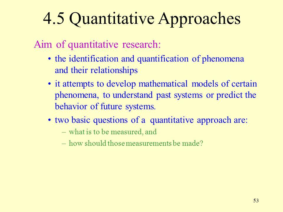 4.5 Quantitative Approaches
