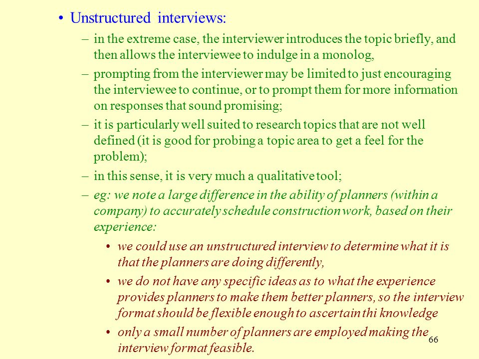 Unstructured interviews: