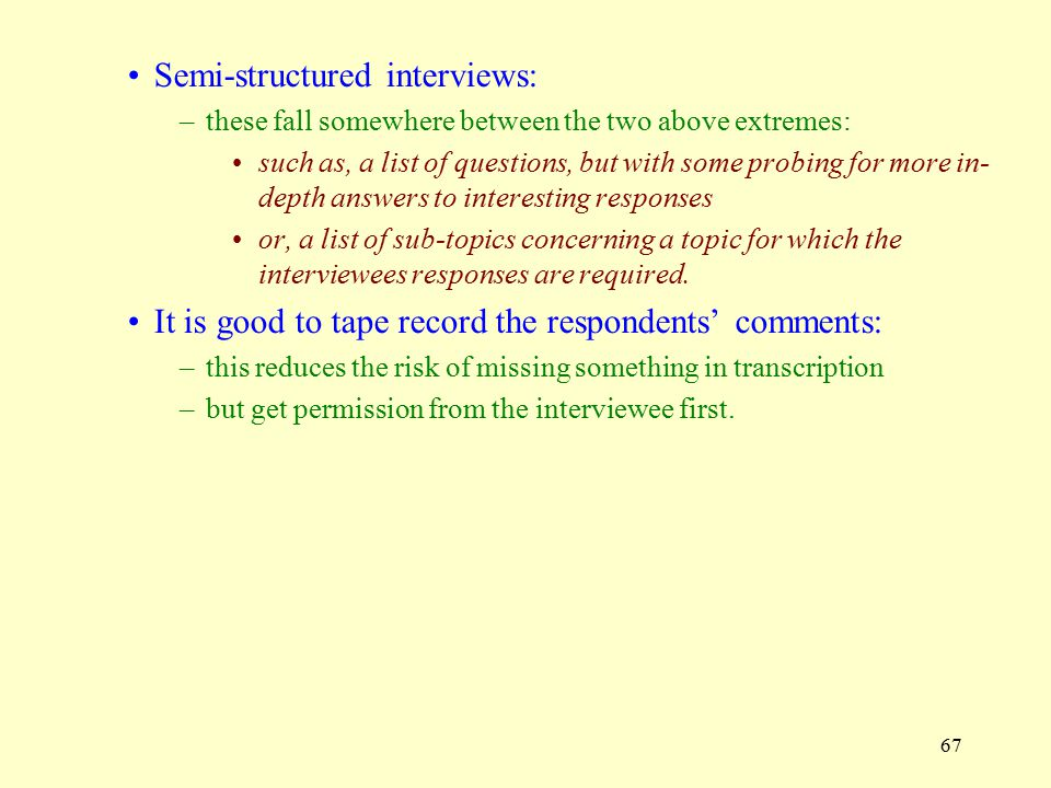 Semi-structured interviews:
