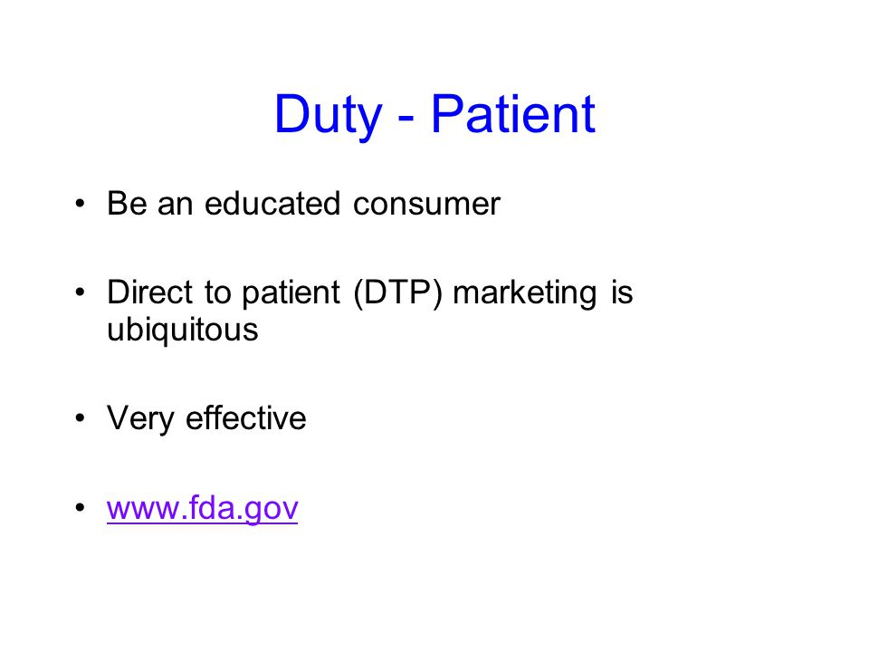 Duty - Patient Be an educated consumer