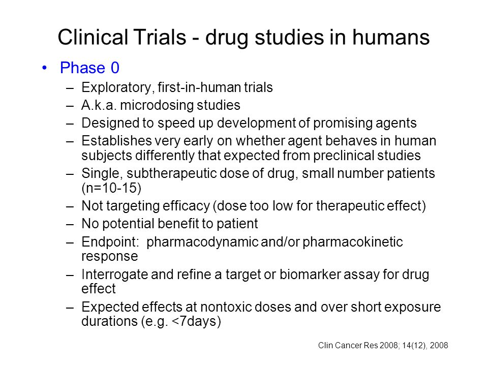 Clinical Trials - drug studies in humans