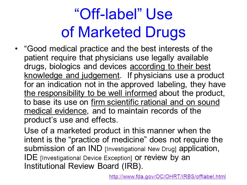 Off-label Use of Marketed Drugs