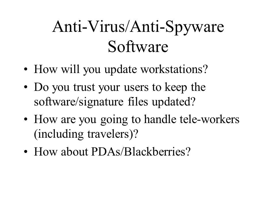 Anti-Virus/Anti-Spyware Software