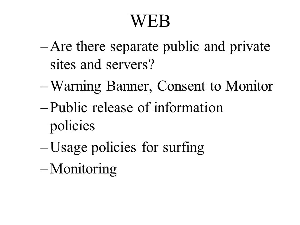 WEB Are there separate public and private sites and servers