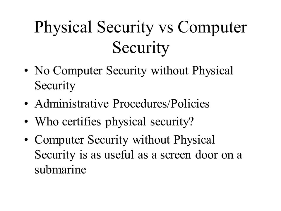 Physical Security vs Computer Security